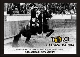 Corrida de Homenagem a D. Francisco de Mascarenhas nas Caldas da Rainha