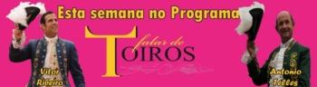 Falar de Toiros: Os Triunfos de António Telles e de Vítor Ribeiro