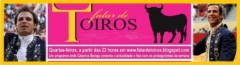 Em FALAR DE TOIROS: Gilberto e Ribeiro, os protagonistas da semana