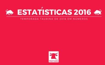 A TEMPORADA TAURINA DE 2016 EM NÚMEROS